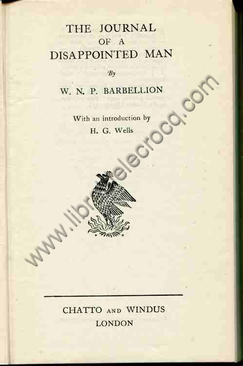 BARBELLION W. N. P. The journal of a disappointed ma...