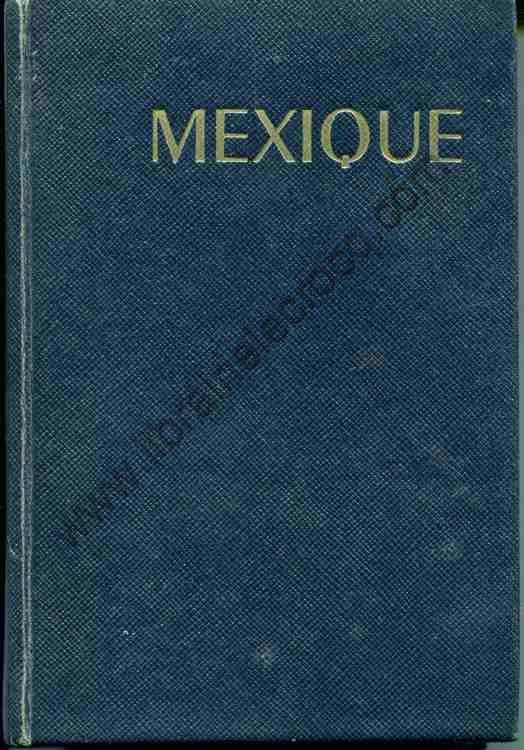 BOULANGER Robert Mexique  Collection 'Les Guides Bleus'
