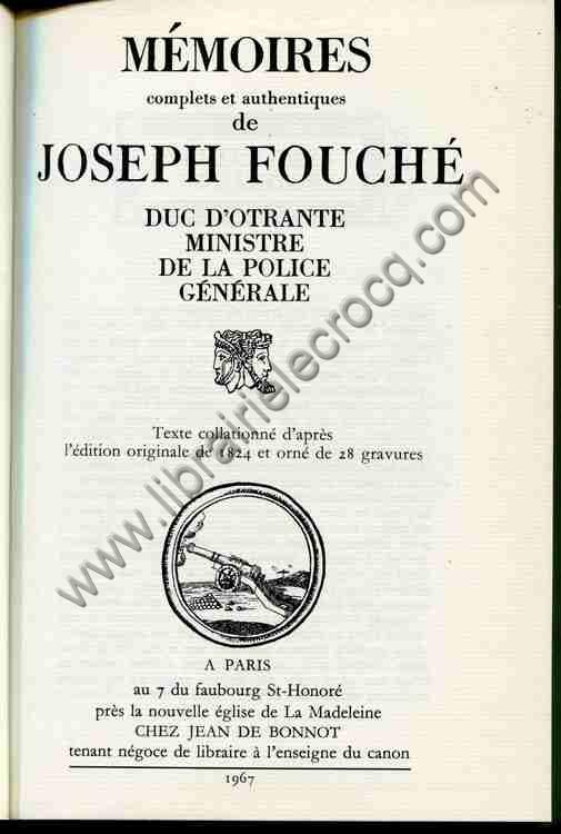 FOUCHE Joseph, Mémoires complets et authentiques de...