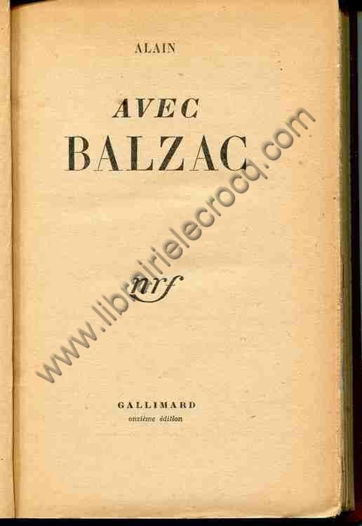 ALAIN , Avec Balzac . Onzième édition