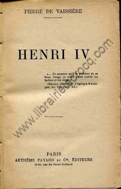 DE VAISSIERE Pierre, Henri IV
