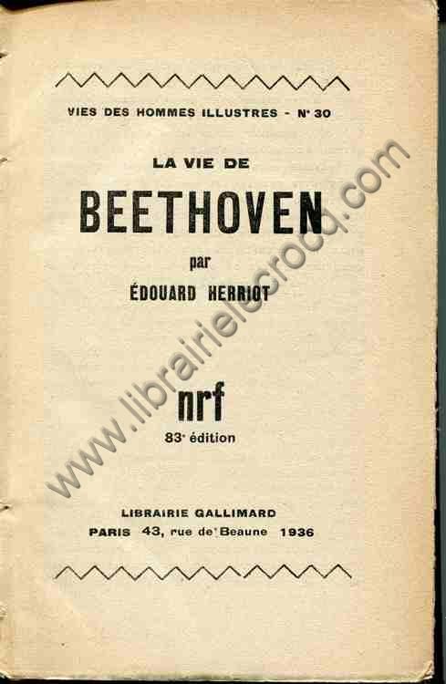 HERRIOT Edouard, La vie de Beethoven