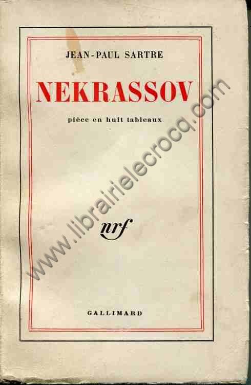 SARTRE Jean-Paul, Nekrassov . Pièce en huit tableaux