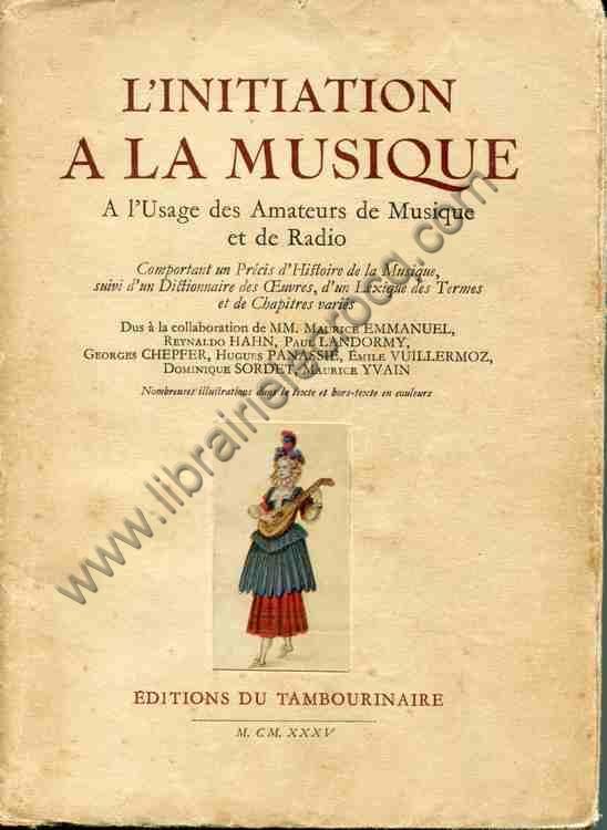 COLLECTIF , L'initiation à la musique à l'usage de...