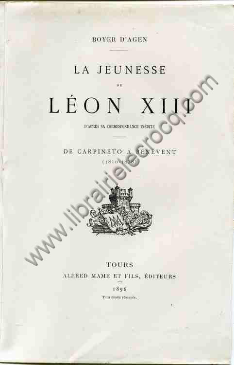BOYER D'AGEN , La jeunesse de Léon XIII d'après sa...
