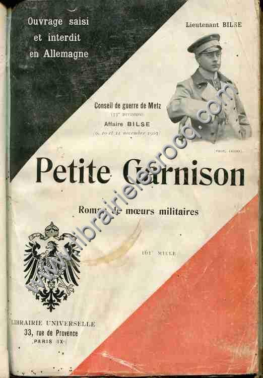 BILSE Lieutenant O., Petite garnison . Roman de mœu...