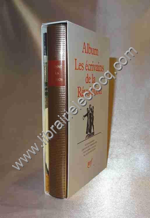 ALBUM PLEIADE LES ECRIVAINS DE LA REVOLUTION N°28, ...