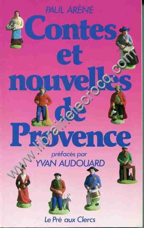 ARENE Paul, Contes et nouvelles de Provence. Préfac...