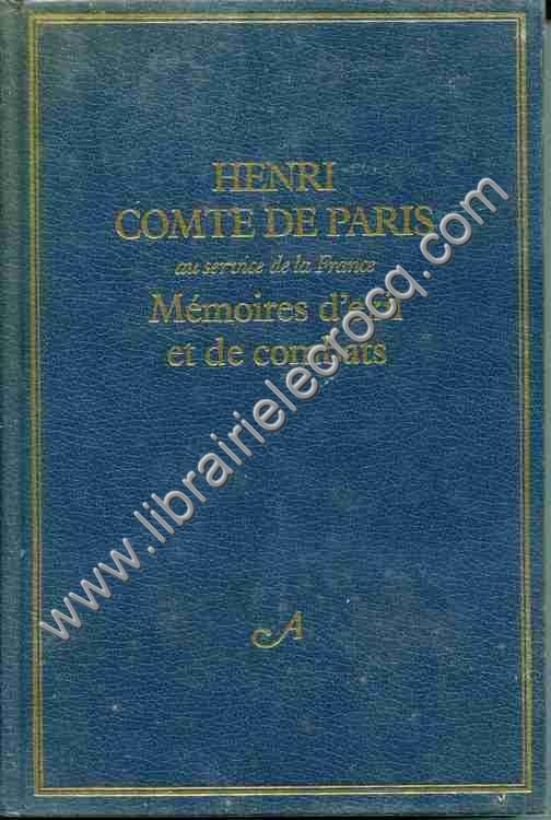 COMTE DE PARIS Henri, Mémoires d'exil et de combats...