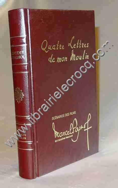 PAGNOL Marcel, Quatre Lettres de mon Moulin . Films ...
