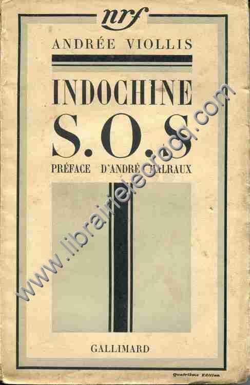 VIOLLIS Andrée .  Indochine S.O.S. préface d'Andr�...