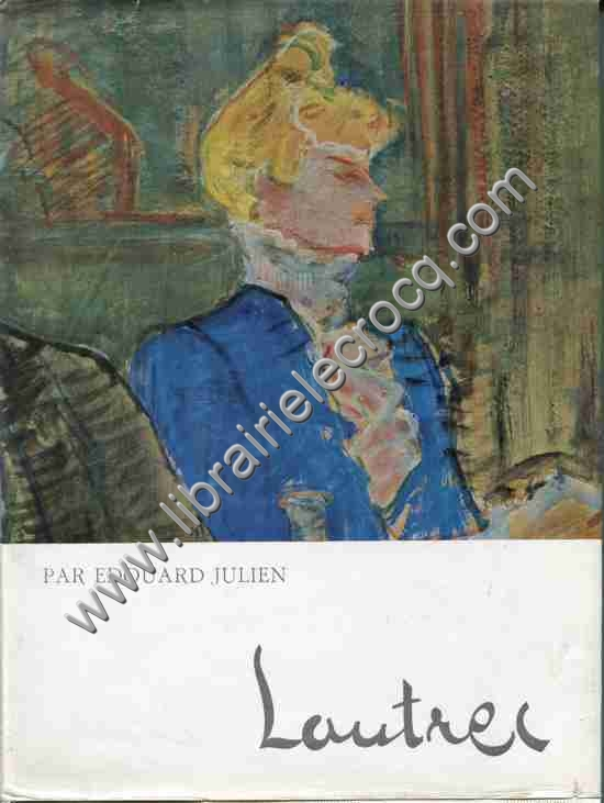 EDOUARD JULIEN , Lautrec