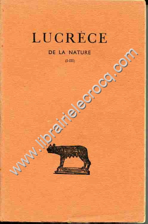 LUCRECE  De la nature  Tome premier (Livres I-III)  ...