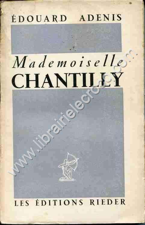 ADENIS Edouard, Mademoiselle Chantilly