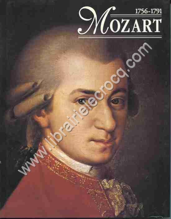 KOOLBERGEN Jeroen, Mozart 1756-1791