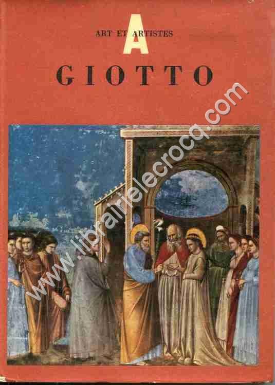CARLI Enzo, Giotto 1266 - 1337