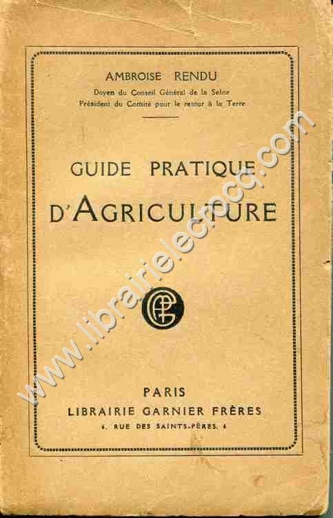 RENDU Ambroise, Guide pratique d'agriculture .