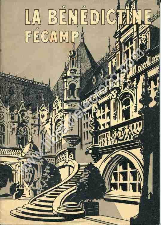 LA BENEDICTINE FECAMP , Une visite à la Bénédicti...