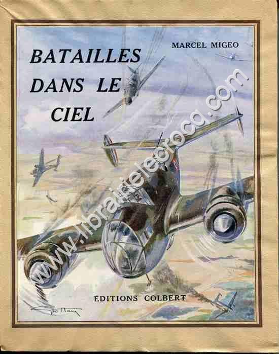 MIGEO Marcel, Batailles dans le ciel . Illustrations...