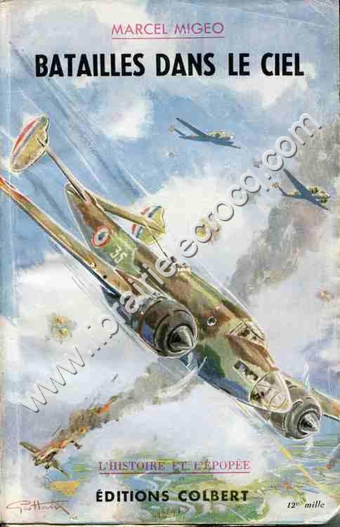 MIGEO Marcel, Batailles dans le ciel . Couverture de...