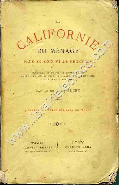 ELGET (Docteur)  Luppi, Géminien, La Californie du ...