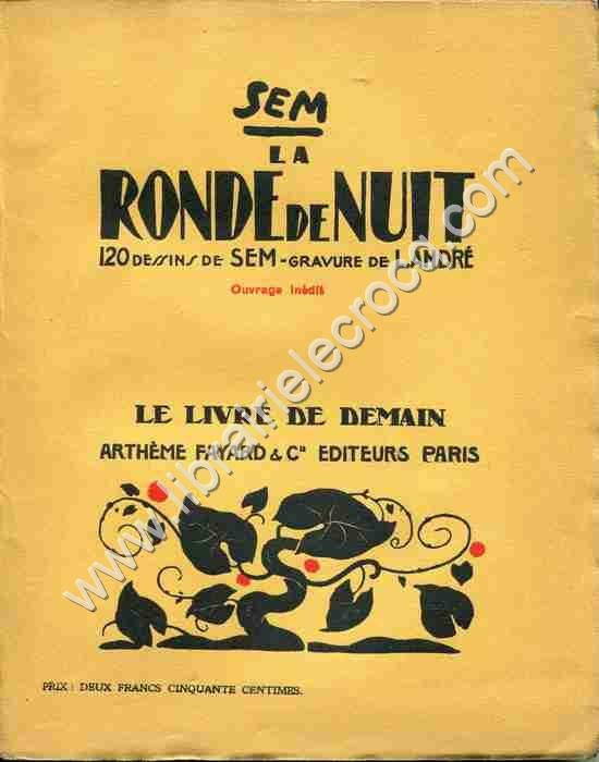 SEM , La ronde de nuit . 120 dessins de Sem . Gravur...