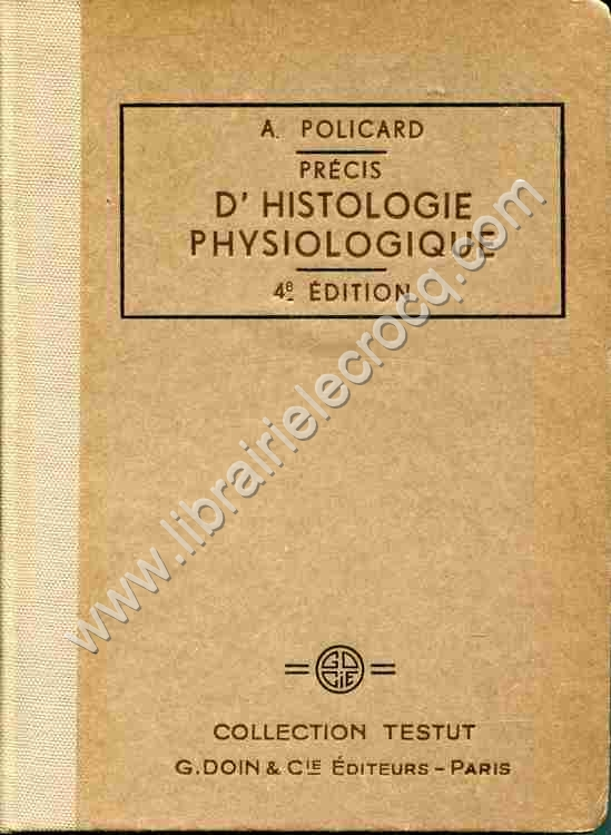 POLICARD A. .  Précis d'histologie physiologique . ...