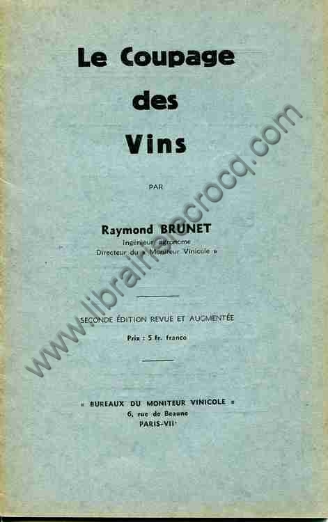 BRUNET Raymond, Le coupage des vins