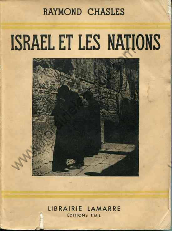 CHASLES Raymond, Israel et les nations