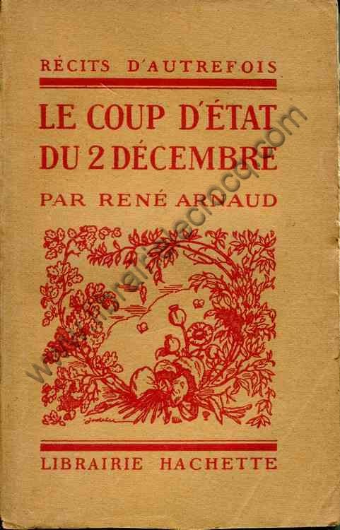 ARNAUD Rene Le coup d'Etat du 2 decembre