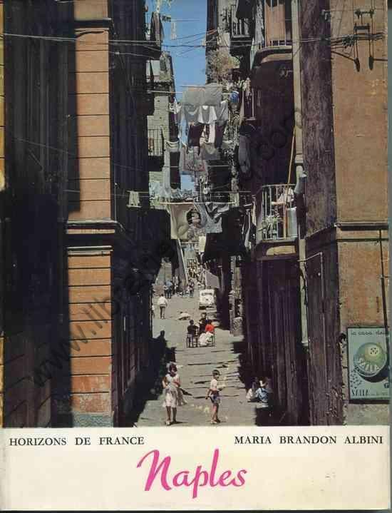 BRANDON ALBINI Maria, Naples et son univers . Avec 1...
