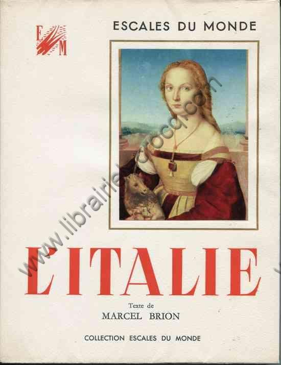 BRION Marcel, L'Italie. Texte de Marcel Brion