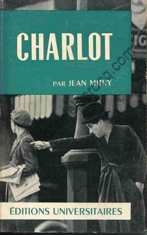 MITRY Jean, Charlot