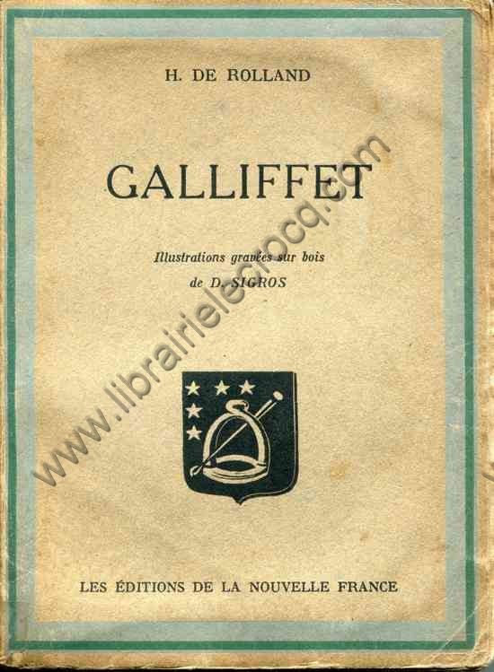 DE ROLLAND H., Galliffet - Illustrations gravées su...