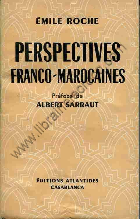 ROCHE Emile .  Perspectives franco-marocaines