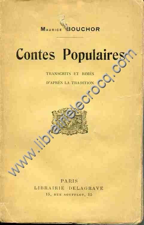BOUCHOR Maurice, Contes populaires transcrits et rim...