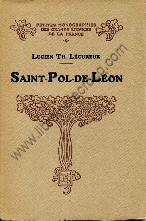LECUREUX Lucien Th Saint-Pol-de-Leon  La Cathedrale ...