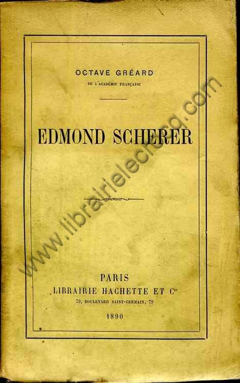 GREARD Octave, Edmond Scherer