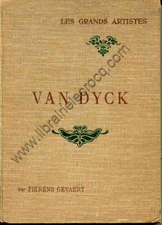 FIERENS GEVAERT , Van Dyck - Biographie critique - i...