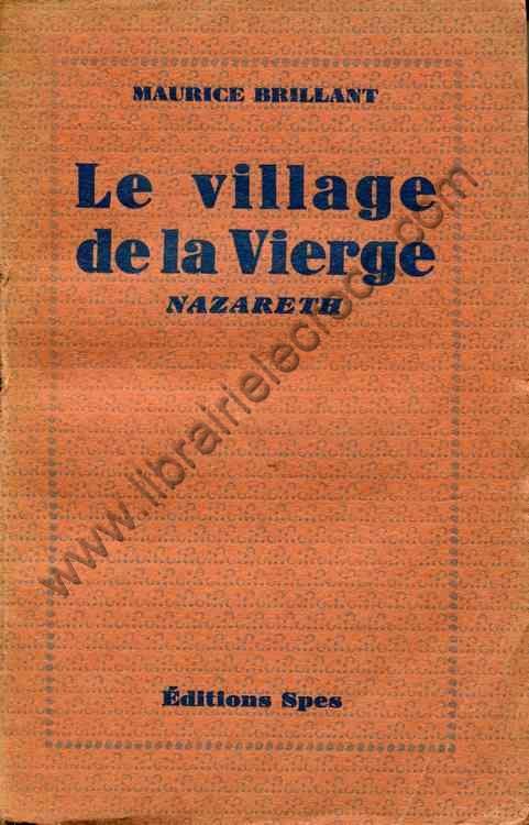 BRILLANT Maurice, Le village de la Vierge Nazareth