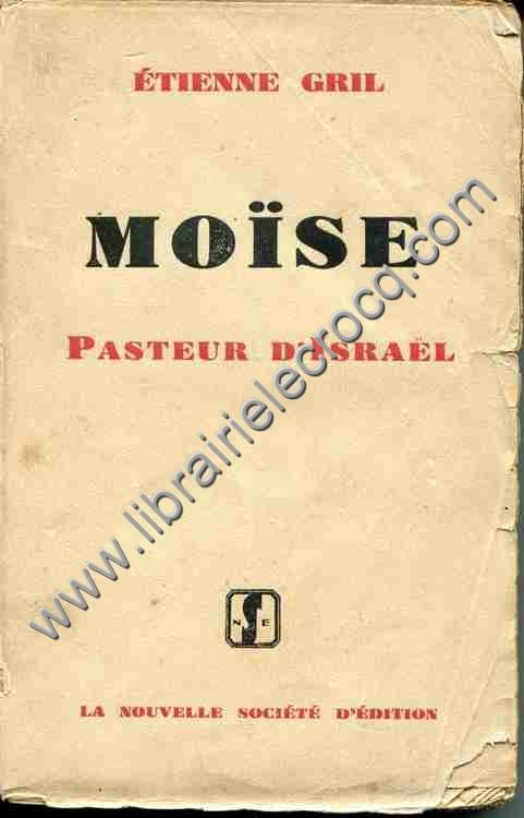 GRIL Etienne, Moïse pasteur d'Israel