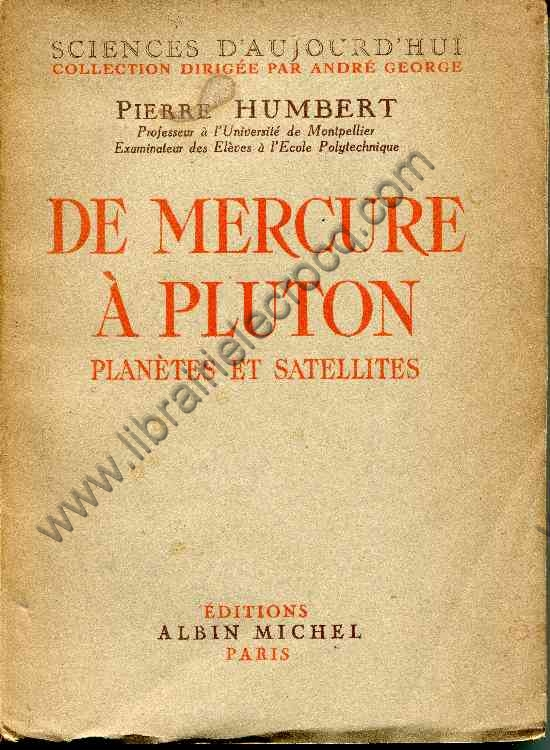 HUMBERT Pierre, De Mercure à Pluton - Planètes et ...