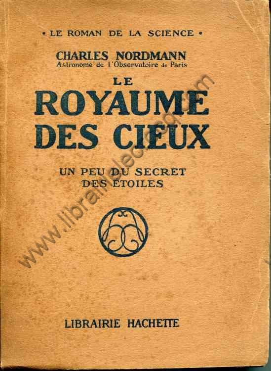 NORDMANN Charles, Le royaume des cieux - un peu du s...