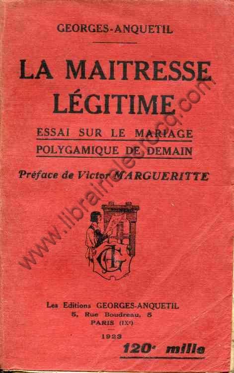 GEORGES-ANQUETIL , La maitresse légitime - Essai su...
