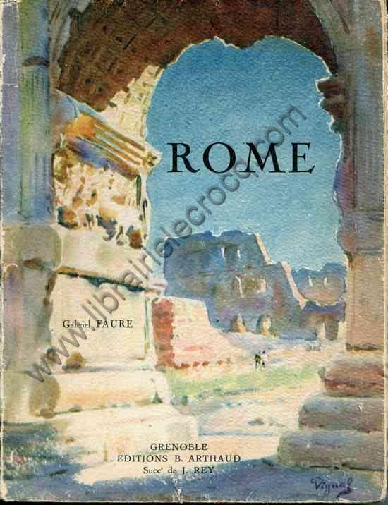 FAURE Gabriel, Rome