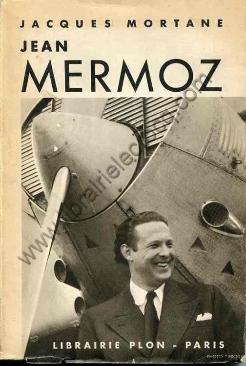MORTANE Jacques, Jean Mermoz