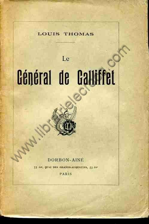 THOMAS Louis, Le général de Galliffet