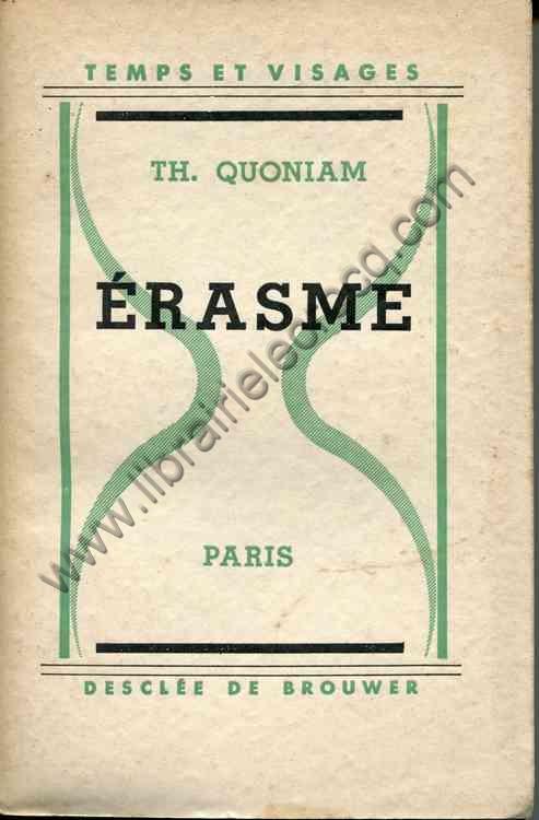 QUONIAM Th., Erasme
