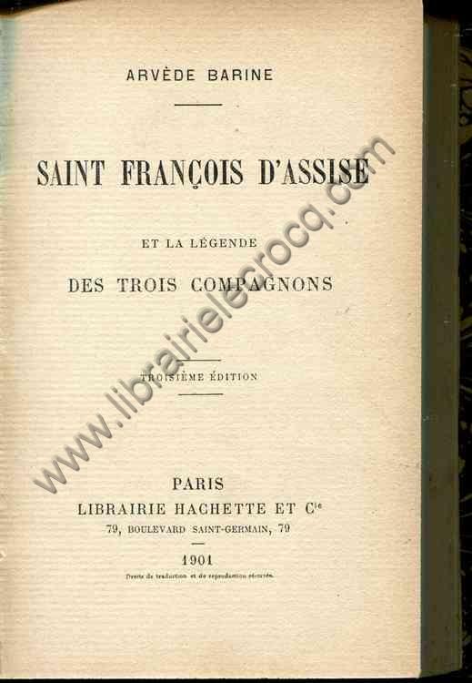 BARINE Arvède, Saint François d'Assise et la lége...