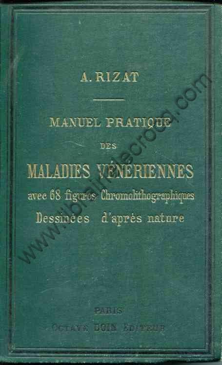 RIZAT A., Manuel pratique des maladies vénériennes...